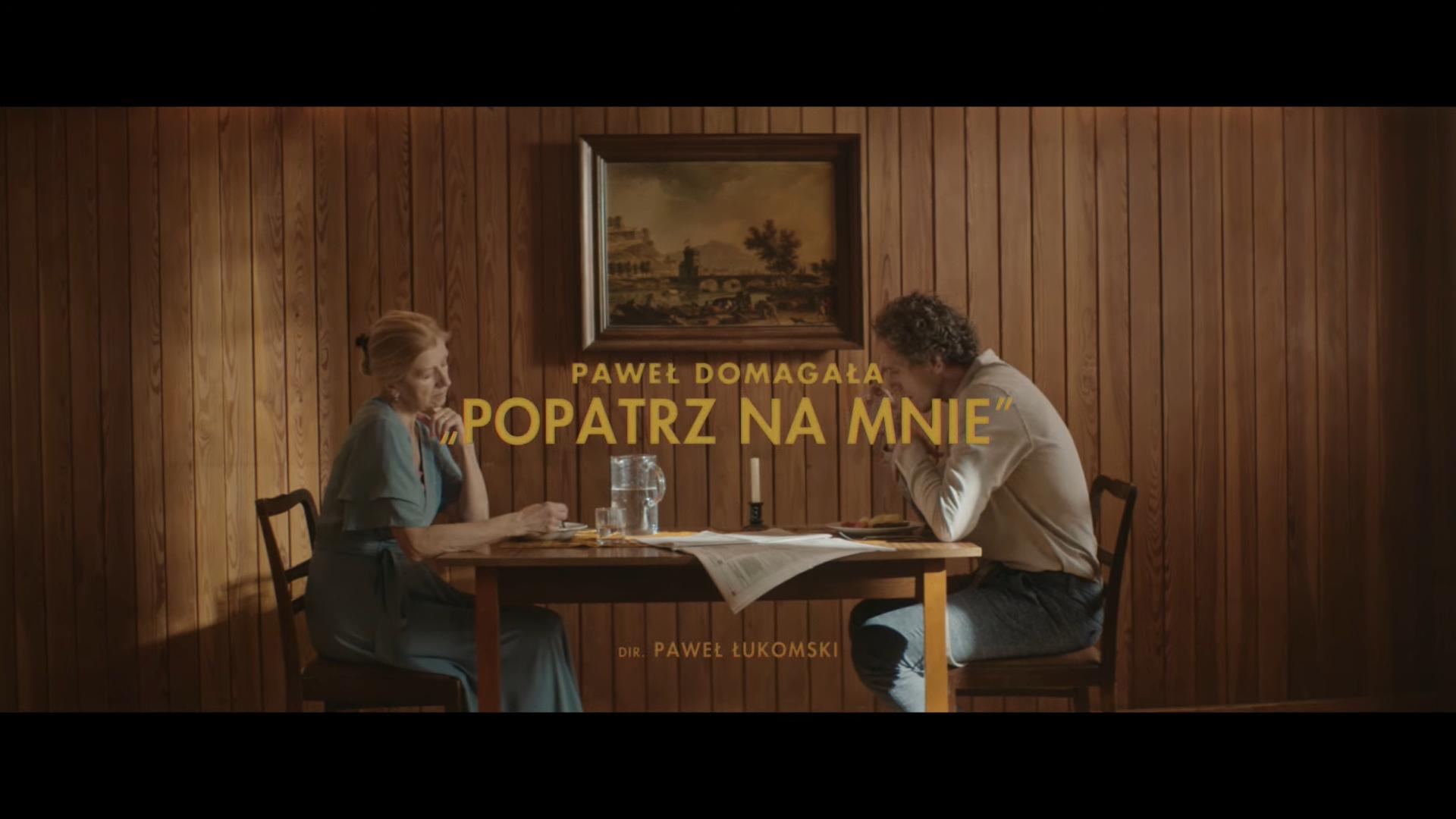 Paweł Domagała – Popatrz na mnie [tekst piosenki + video]